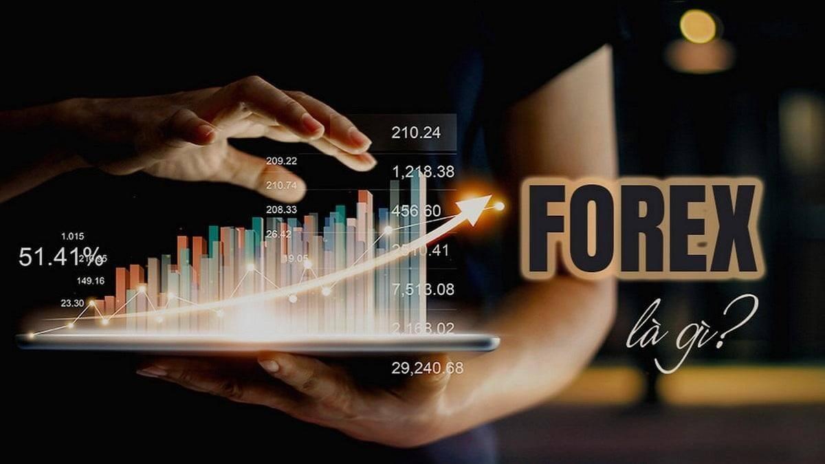Đầu tư Forex là kênh giao dịch ngoại hối