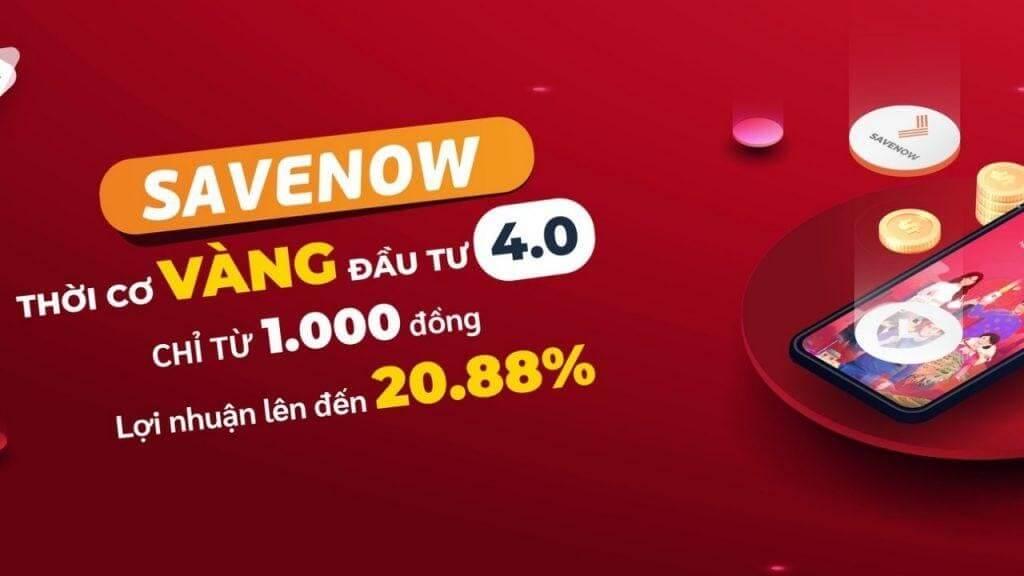 Tổng quan về đầu tư savenow